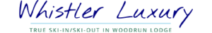 Whistler Luxury   TRUE SKI-IN SKI-OUT IN WOODRUN LODGE